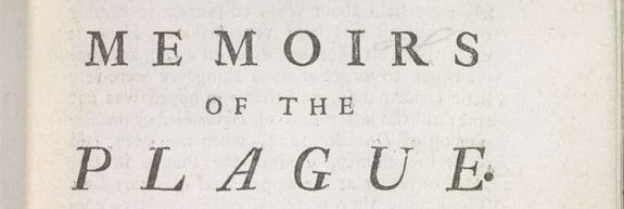 Title from early edition of the book. It reads 'Memoirs of the Plague'.