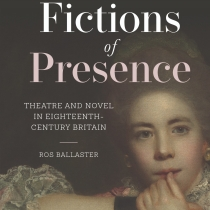 Ros Ballaster's new book Fictions of Presence. A painting of a young woman from the 18th century on the cover.